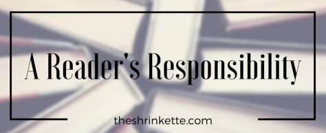 A Reader's Responsibility (1)