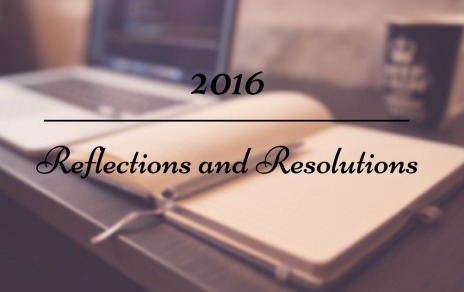 2016-reflections-and-resolutions